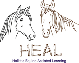 HEAL Holistic Equine Assisted Learning